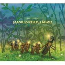 CD Jaaniussikesed, lähme!, L.Ellik