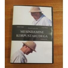DVD Mesindamine korpustarudega 1. osa, Mönus mesi