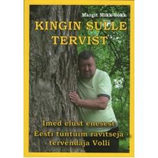 Raamat Kingin Sulle Tervist